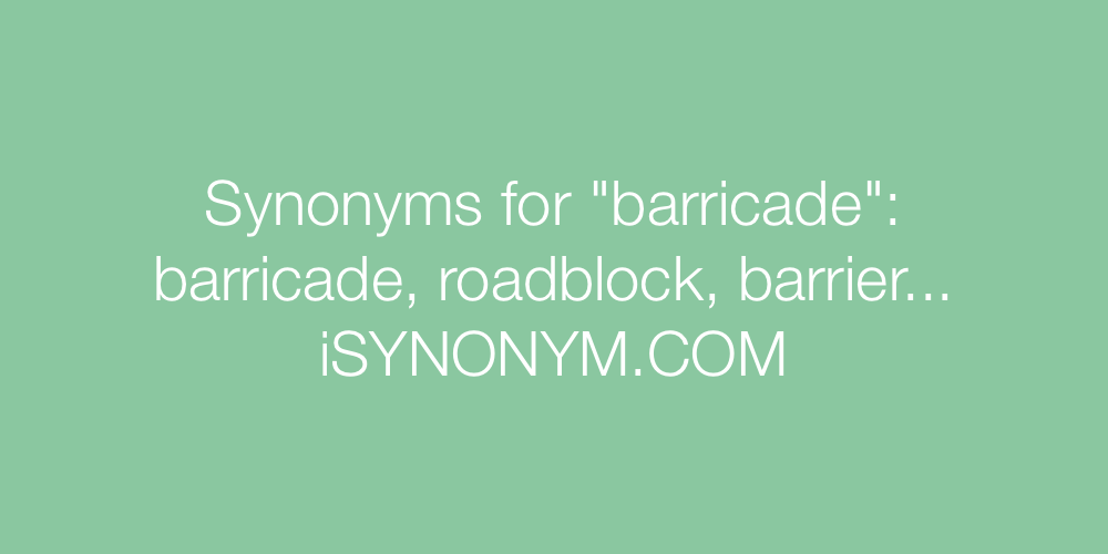 Synonyms barricade