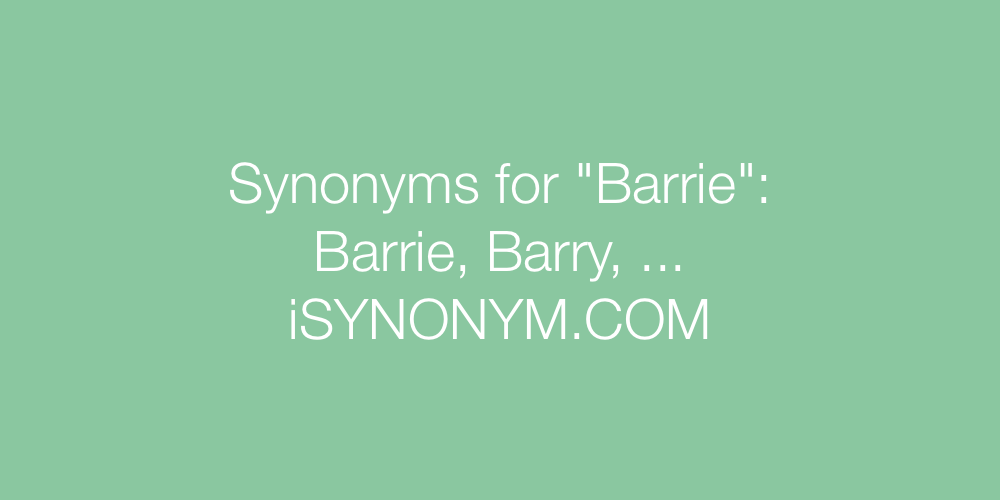 Synonyms Barrie