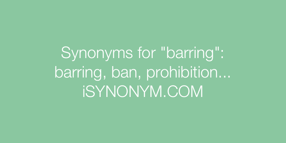 Synonyms barring