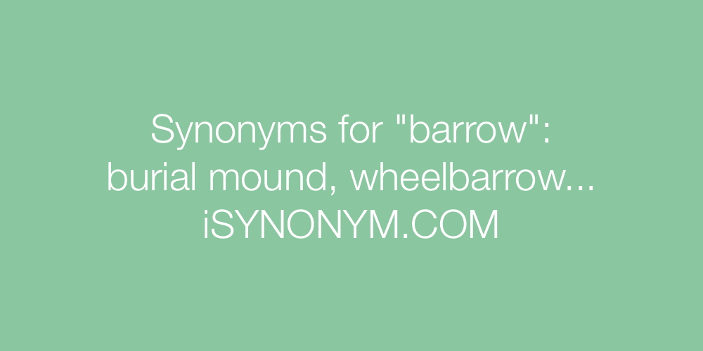 Synonyms barrow
