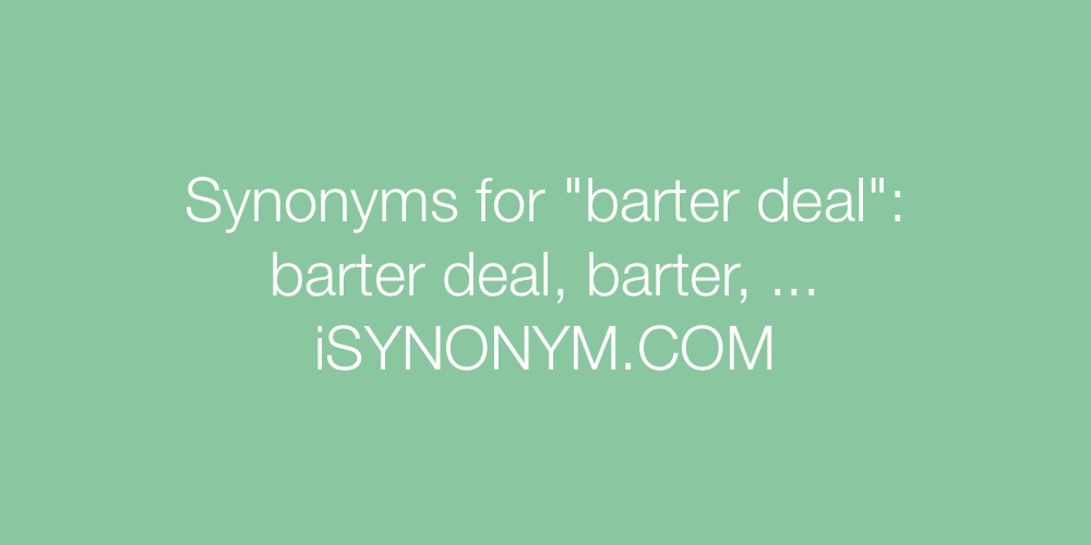 Synonyms barter deal