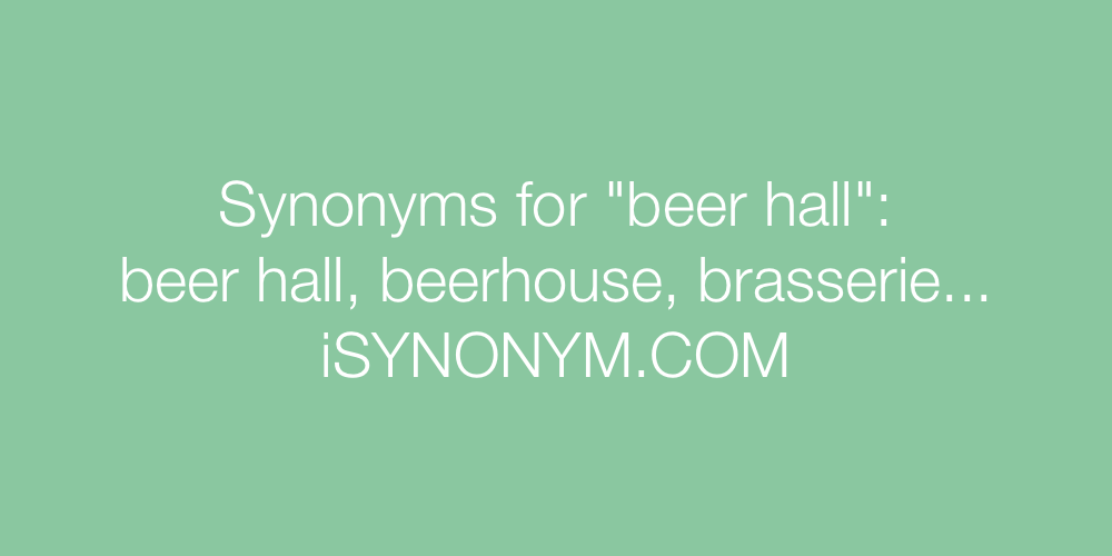 Synonyms beer hall