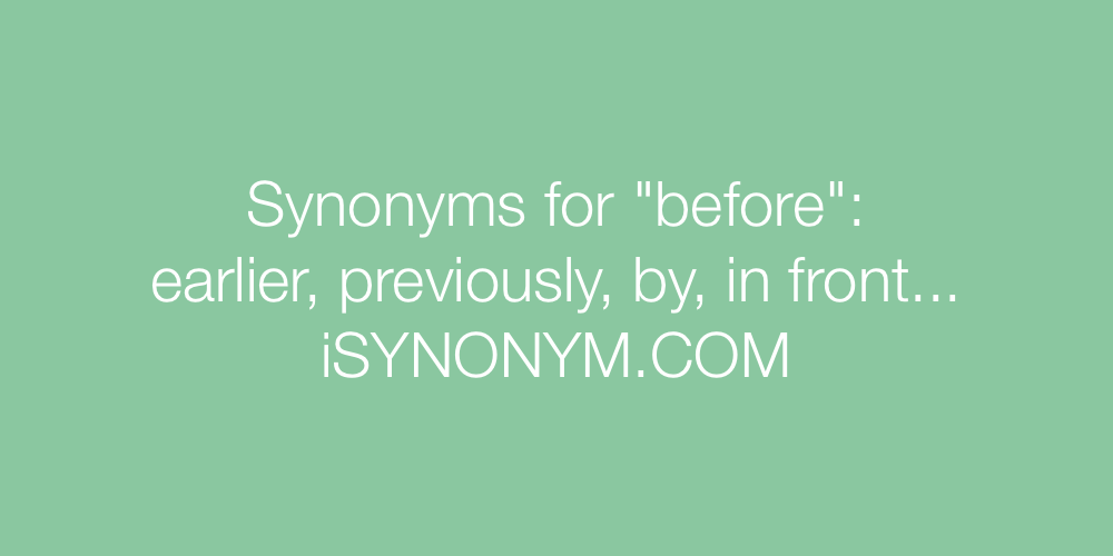 Synonyms before