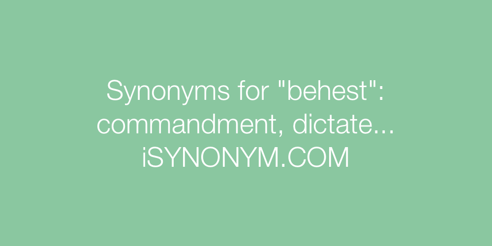 Synonyms behest