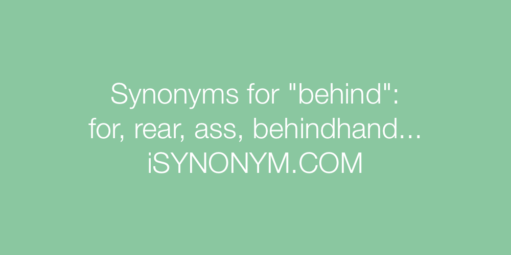 Synonyms behind