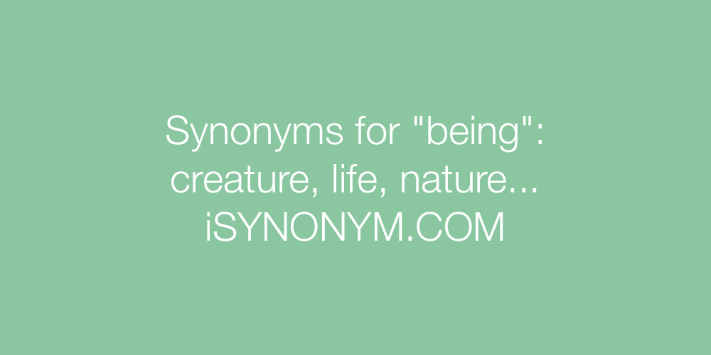 Synonyms being