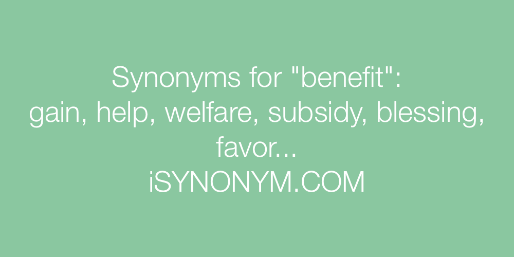 Synonyms benefit
