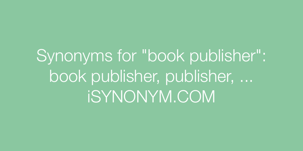 Synonyms book publisher