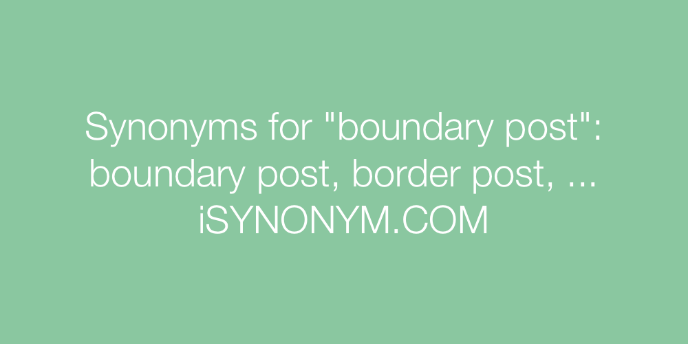 Synonyms boundary post