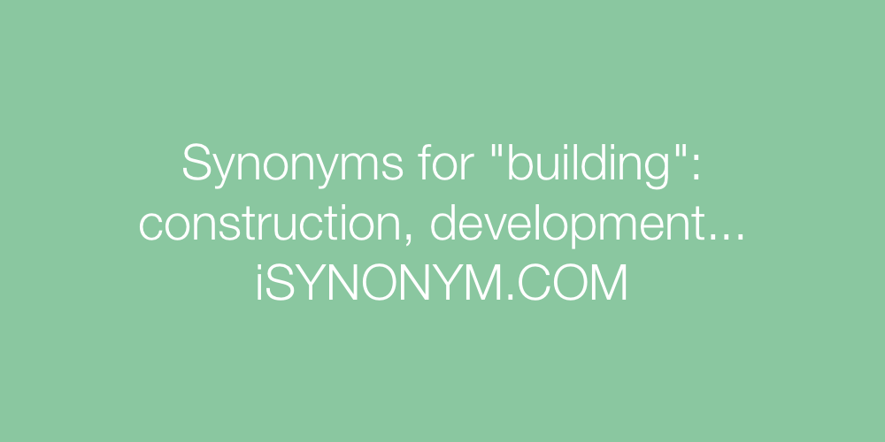 Synonyms building