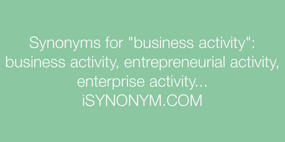 Synonyms business activity