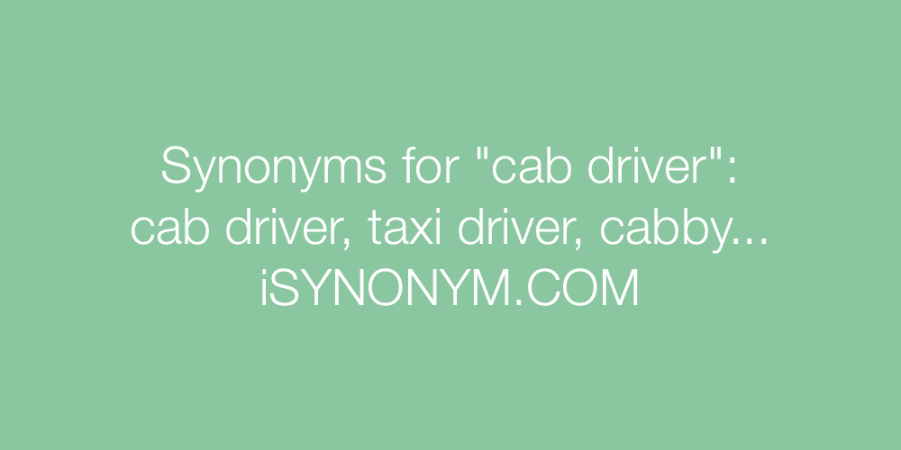 Synonyms cab driver