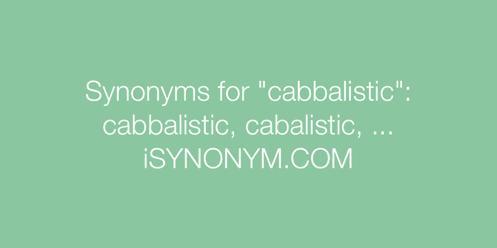 Synonyms cabbalistic