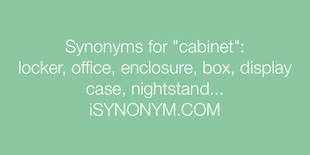 Synonyms cabinet