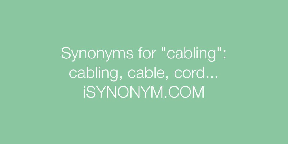 Synonyms cabling