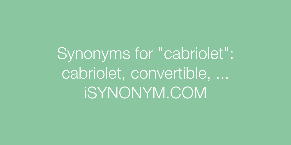 Synonyms cabriolet