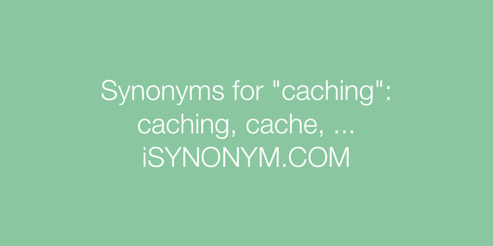 Synonyms caching