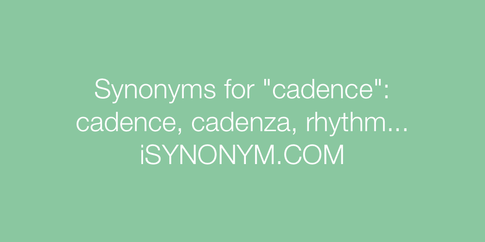 Synonyms cadence