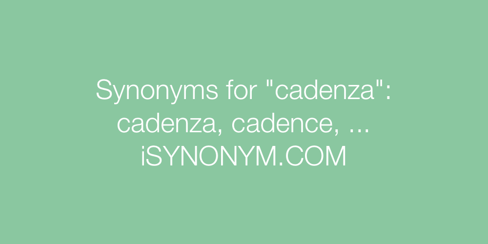 Synonyms cadenza