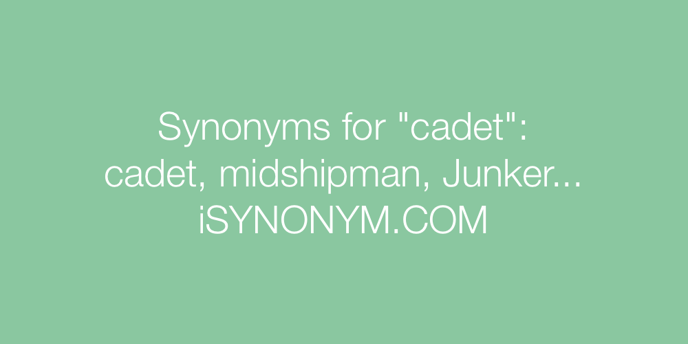 Synonyms cadet