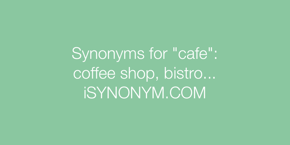 Synonyms cafe