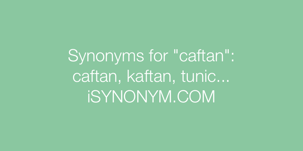 Synonyms caftan