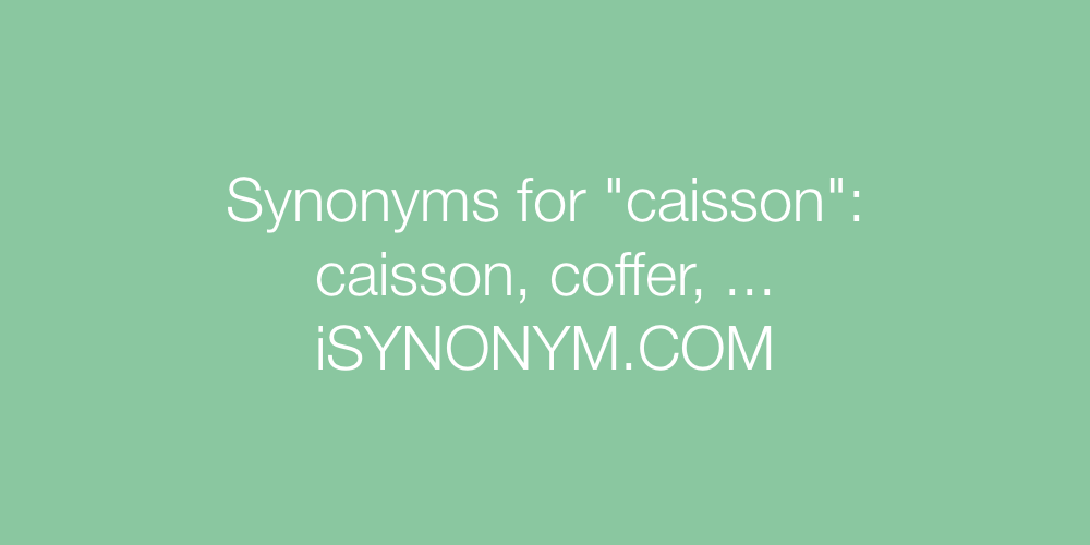 Synonyms caisson