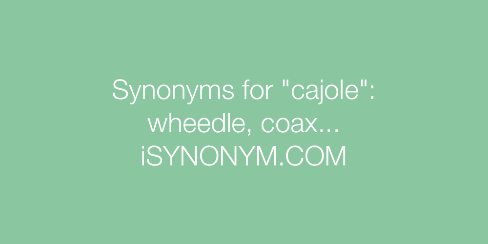 Synonyms cajole