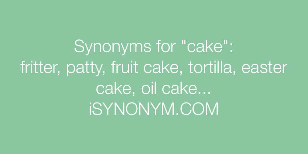 Synonyms cake