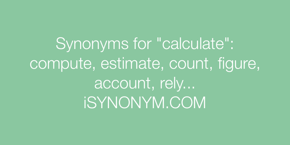Synonyms calculate
