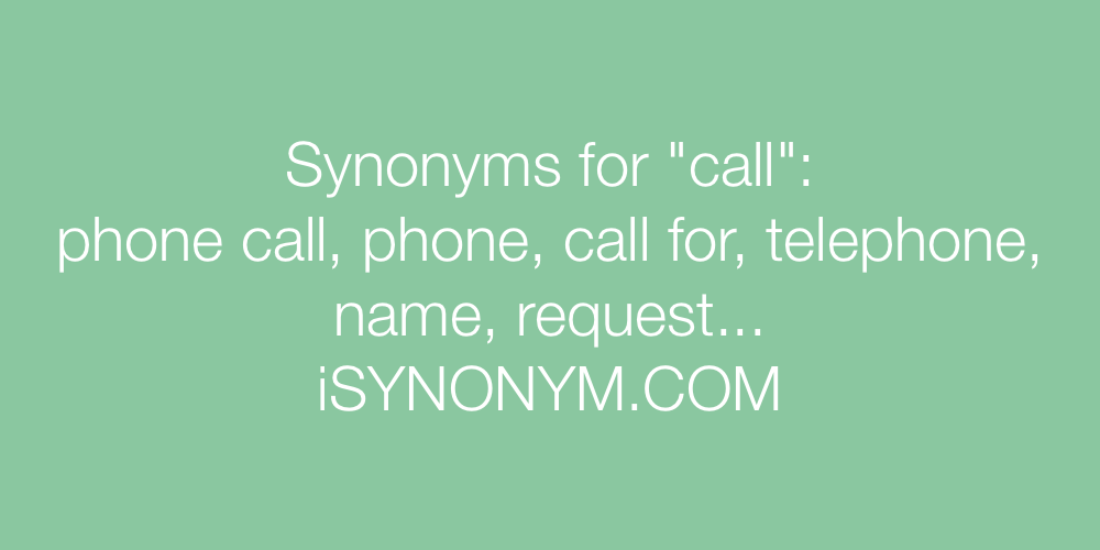 Synonyms call