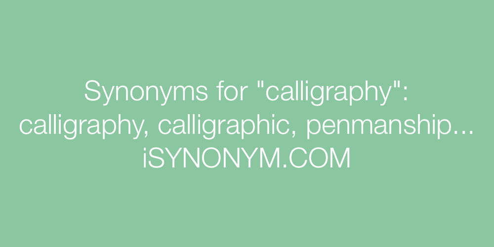 Synonyms calligraphy