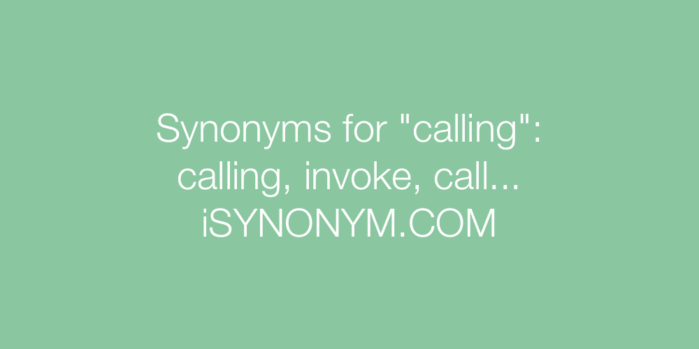 Synonyms calling