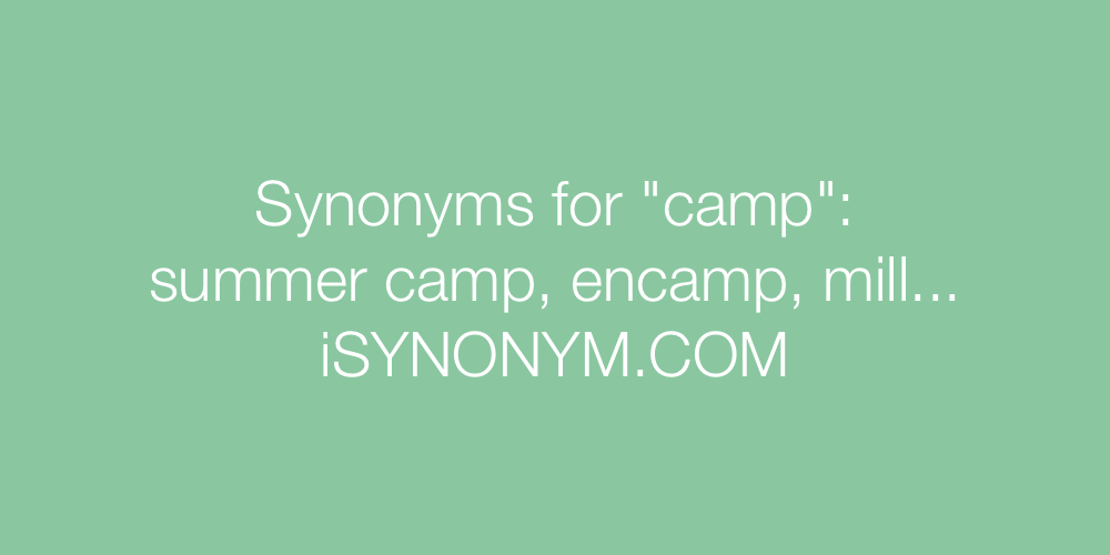 Synonyms camp
