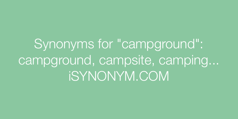 Synonyms campground