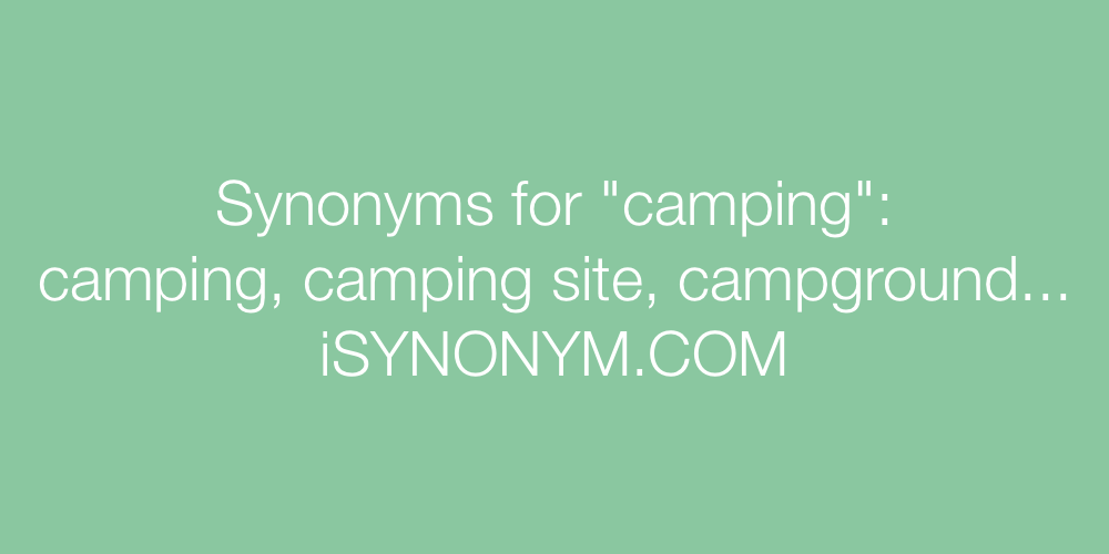 Synonyms camping