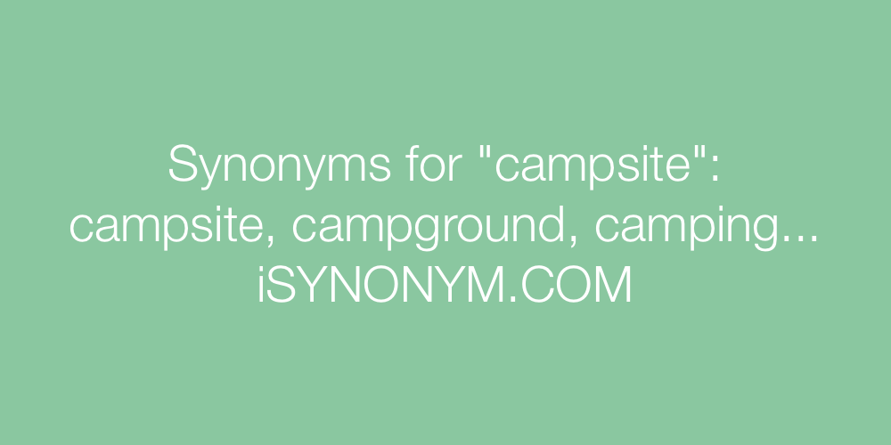 Synonyms campsite