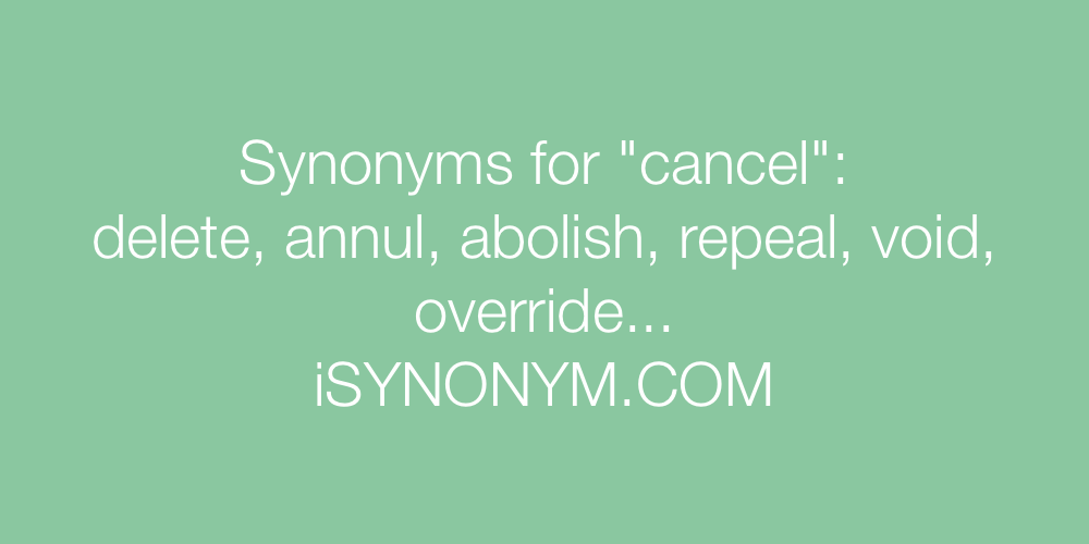 Synonyms cancel