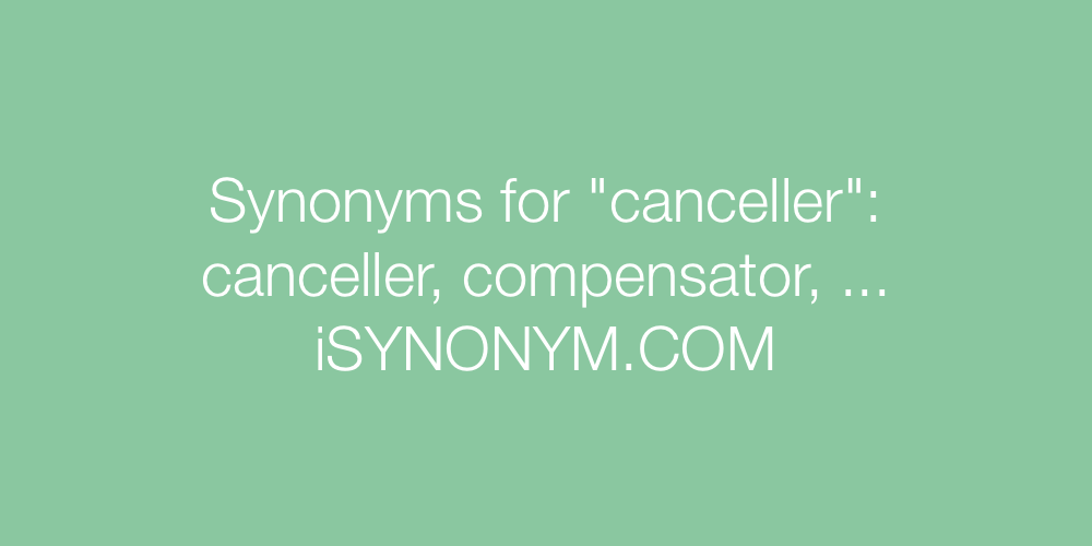 Synonyms canceller