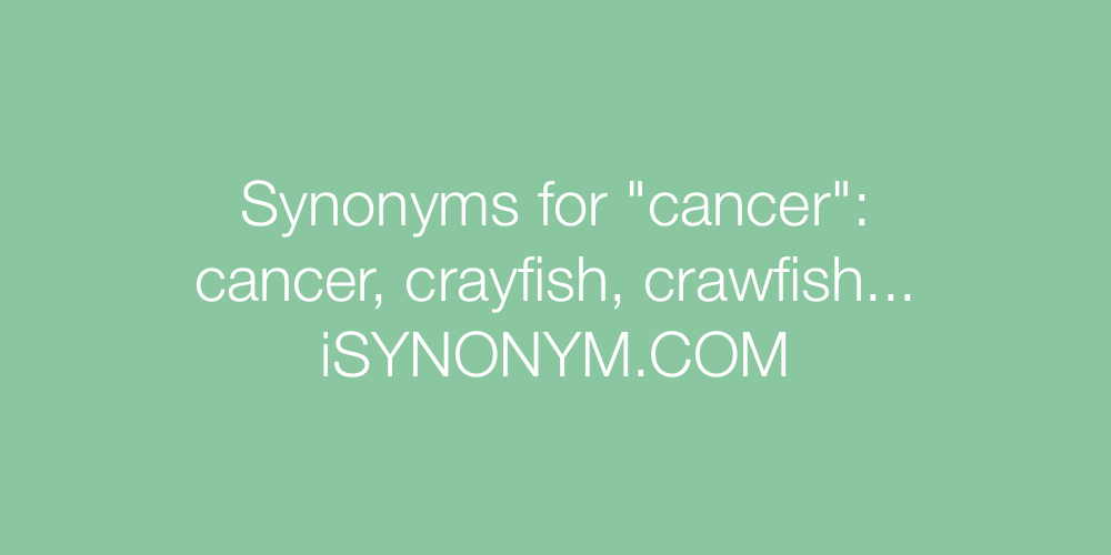 Synonyms cancer