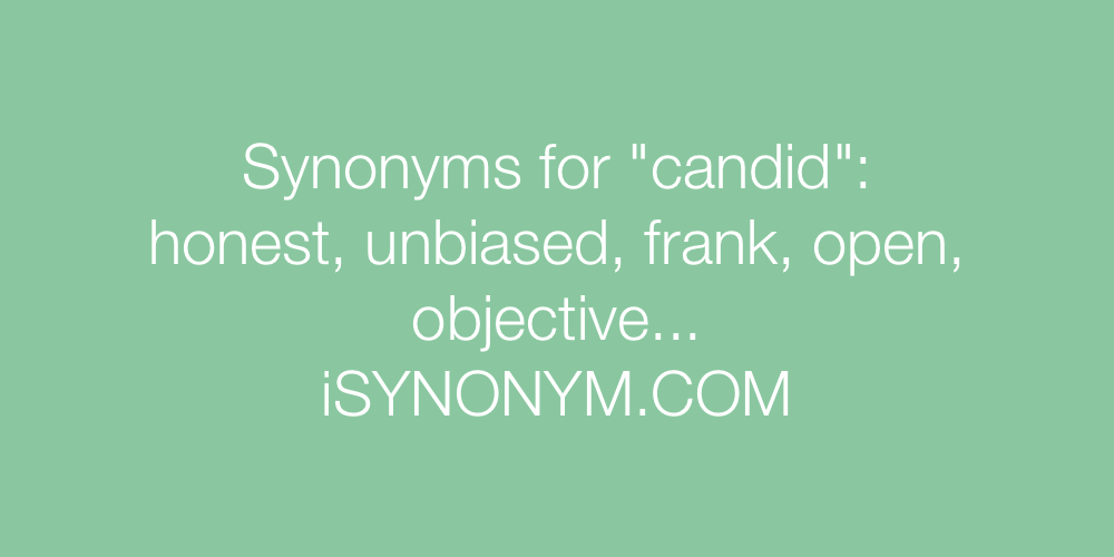 Synonyms candid