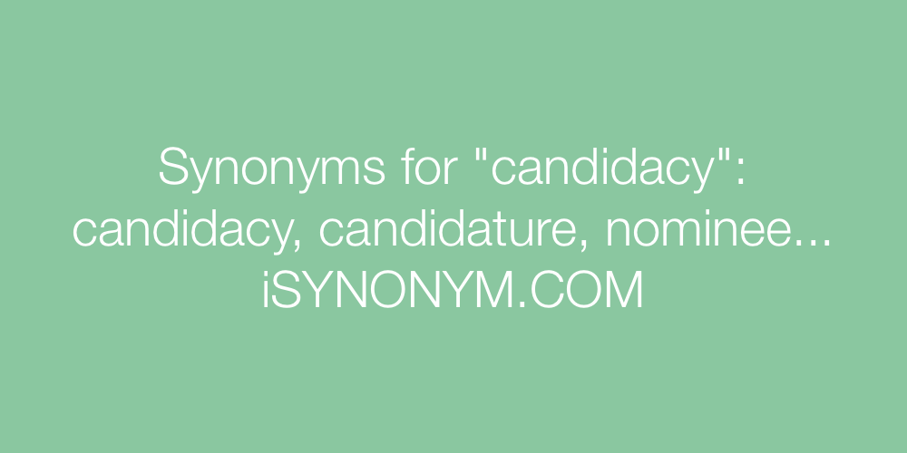 Synonyms candidacy