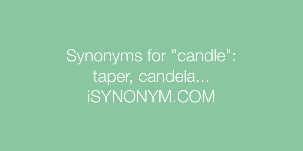Synonyms candle