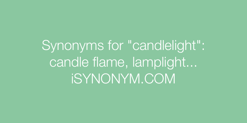 Synonyms candlelight