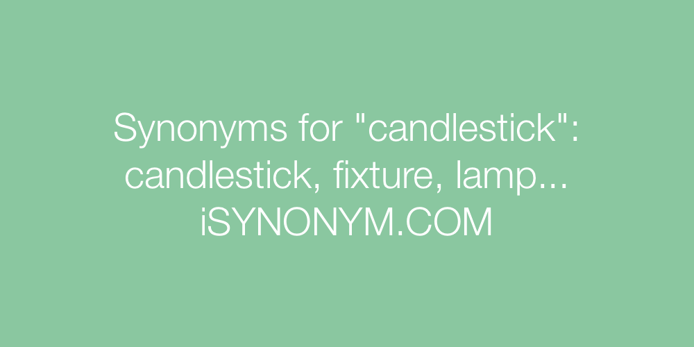 Synonyms candlestick