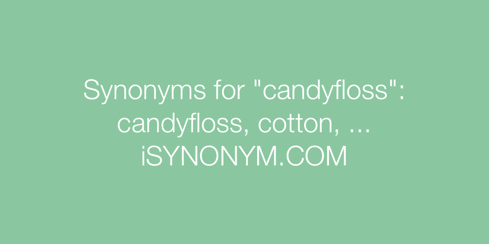 Synonyms candyfloss