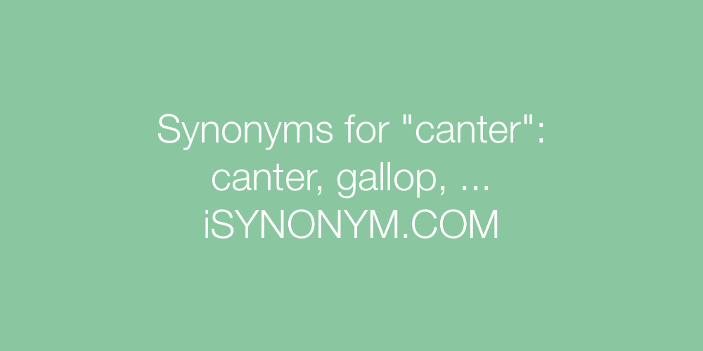 Synonyms canter