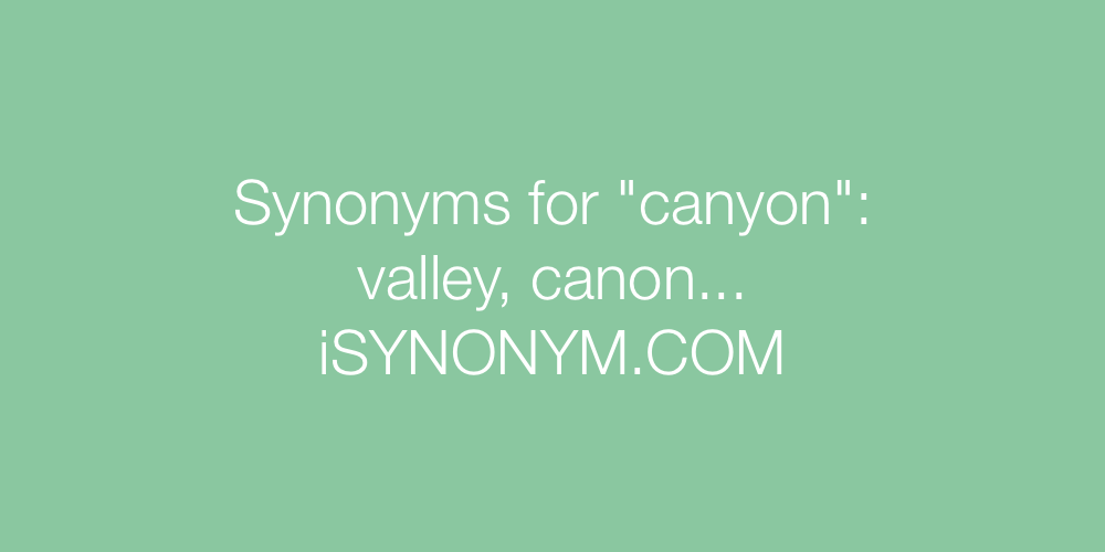 Synonyms canyon