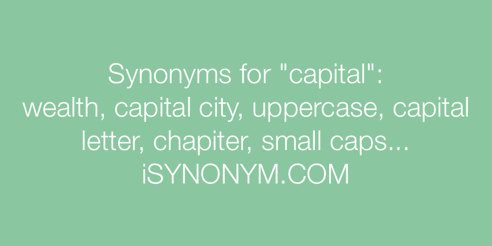 Synonyms capital