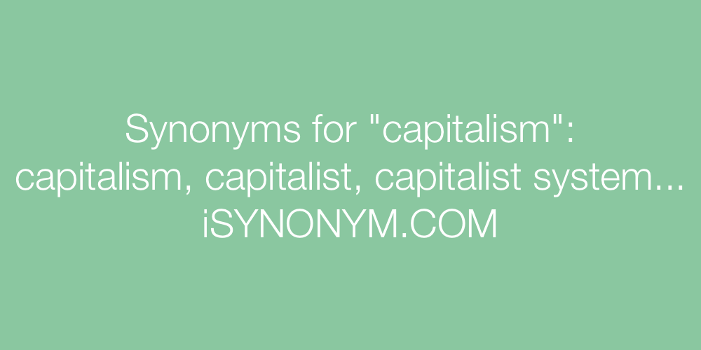 Synonyms capitalism